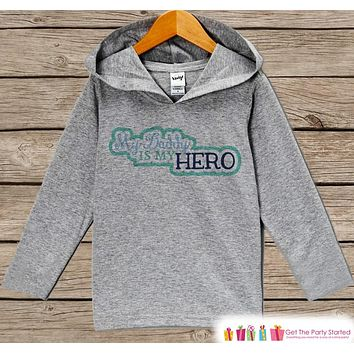 Baby Boy's Father's Day Hoodie - Grey Kids Hoodie - Daddy Is My Hero - Military Outfit - Toddler Boys Happy Fathers Day Shirt - 4th of July