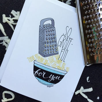 So Grate-ful for You Card