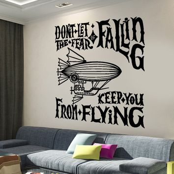 Wall Vinyl Decal Motivation Quote Air Balloon Don`t Let Fear Keep You Home Decor Unique Gift z4288
