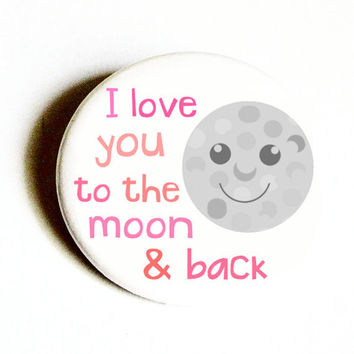 Love Magnets Kitchen Accessories To The Moon and Back Cute Astronomy
