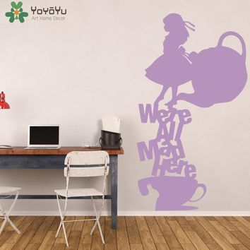 Alice In Wonderland Wall Stickers For Kids Rooms Tea Party Wall Decal Teapot Pattern Were All Bad Here Nursery Quote Decor SY410
