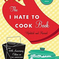 The I Hate to Cook Book 50 ANV
