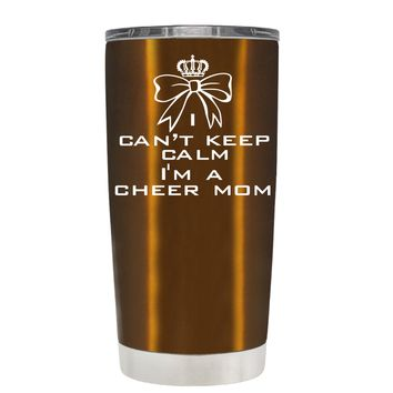 Can't Keep Calm, I'm a Cheer Mom on Copper 20 oz Tumbler Cup