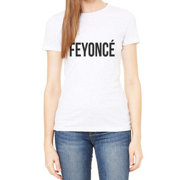 Feyonce Fitted T Shirt