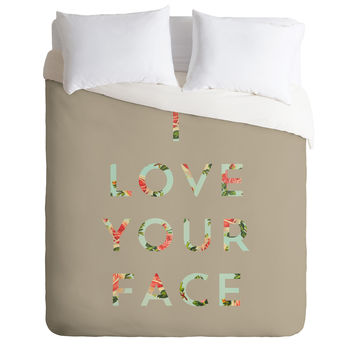 Allyson Johnson Floral I Love Your Face Duvet Cover