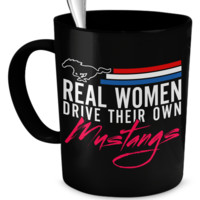 Real Women Drive Mustangs Mug