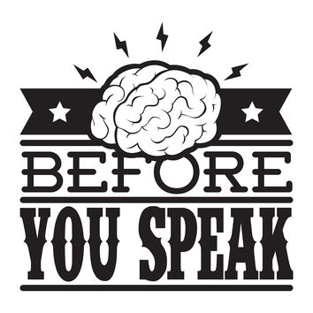 Think Before You Speak - Office Quote Wall Decals