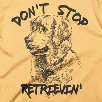 Don't Stop Retrievin