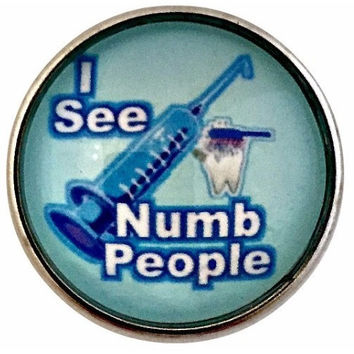 I See Numb People Snap Charm 20mm for Snap Jewelry