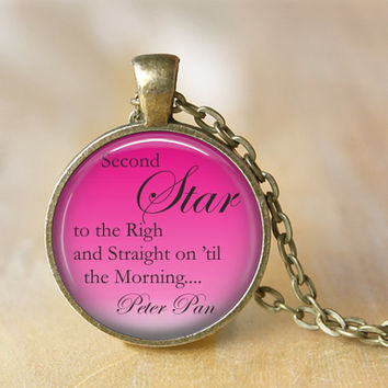 PETER PAN Quote Pendant Jewerly Necklace Peter Pan necklace - Second Star...- Glass Pendant Jewerly Handmade Necklace