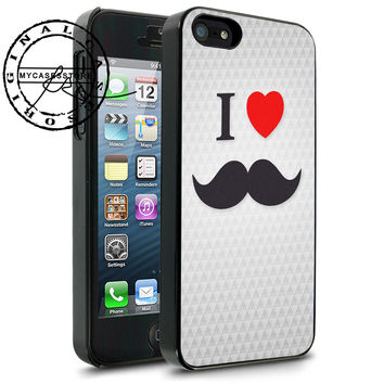 I Love Mustache iPhone 4s iPhone 5 iPhone 5s iPhone 6 case, Samsung s3 Samsung s4 Samsung s5 note 3 note 4 case, Htc One Case