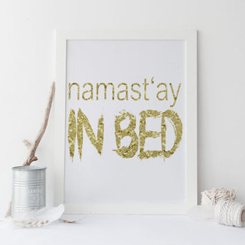 Namaste Print Namaste Poster Inspirational Art Motivational Quote Funny Wall Art Wall Decor Bedroom Decor