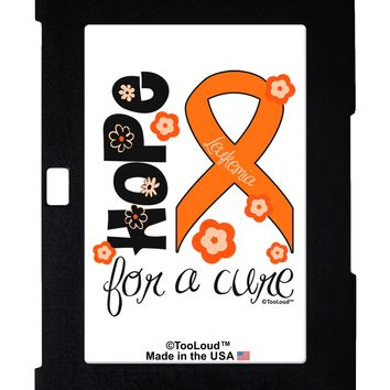 Hope for a Cure - Orange Ribbon Leukemia - Flowers Galaxy Note 10.1 Case  by TooLoud