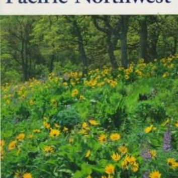 National Audubon Society Field Guide to the Pacific Northwest (National Audubon Society Field Guide)