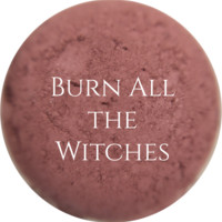 Burn All the Witches