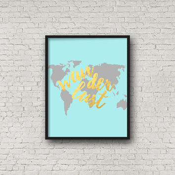 Wanderlust, Gold Foil, Travel, Adventure, Adventure Awaits, Travel Gifts, Wanderlust Sign, Typography Print, Wanderlust Poster, Travel Art