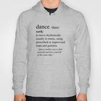 Dance Hoody by Haleyivers | Society6