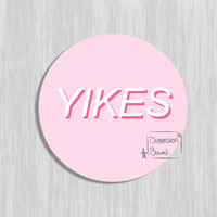 Aesthetic sticker art, YIKES notebook sticker laptop sticker (2.5 inch Round Stickers) Not just a sticker it's art you can take with you