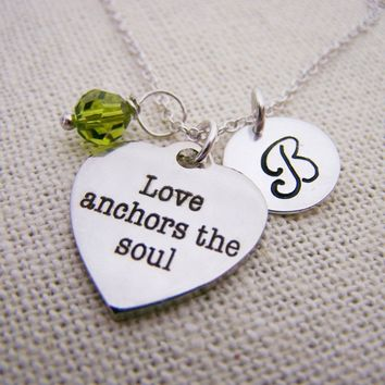 Love Anchors the Soul Charm - Personalized Necklace - Initial Necklace - Swarovski Birthstone - Sterling Silver / Gift for Her