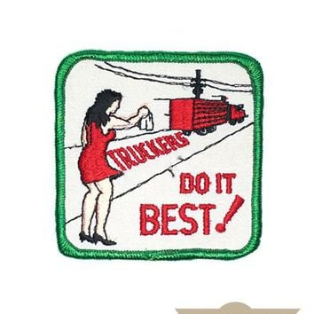 Truckers Do It Best Vintage Patch