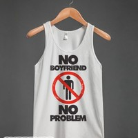 No Boyfriend No Problem-Unisex White Tank