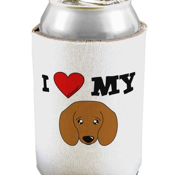 I Heart My - Cute Doxie Dachshund Dog Can / Bottle Insulator Coolers by TooLoud