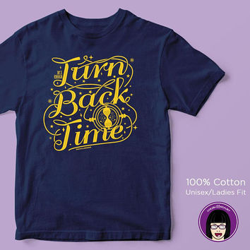 Turn Back Time Unisex/Womens Fit T-shirt | Time Turner |  Hogwarts | Gryffindor
