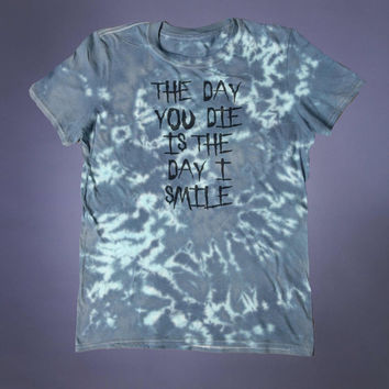 Anti Social Shirt The Day You Die Is The Day I Smile Slogan Tee Sarcastic Grunge Emo Goth Alternative Clothing Acid Wash Tumblr T-shirt