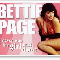 "Bettie Page - Not Girl Next Door Metal Tin Sign 16""W x 12.5""H"