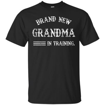 Brand New Grandma In Training T-Shirt New Grandma 2017 Gift