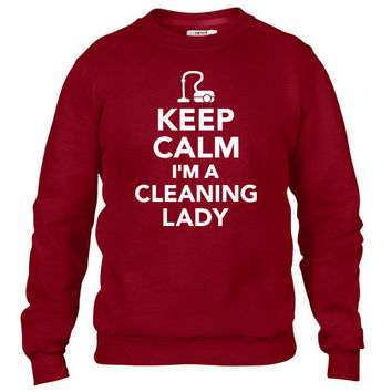 Keep calm I'm Cleaning lady Crewneck sweatshirt