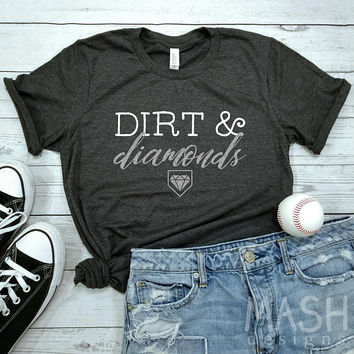 dirt and diamonds tshirt, softball shirt, baseball shirt, baseball mom tshirt, dirt on my diamonds tshirt, mother's day gift, game day tee