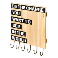 Be the Change You Want to See in The World Wooden Hanging Holder