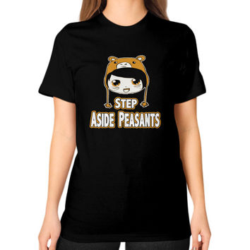 STEP ASIDE PEASANTS Unisex T-Shirt (on woman)
