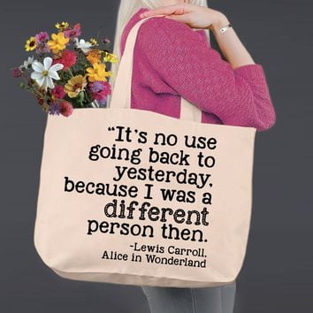 I Was A Different Person Then | Alice In Wonderland | Canvas Tote Bag
