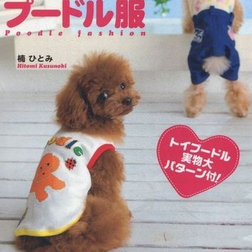 Dog Clothes - Poodle Fashion - Japanese Sewing Pattern Book for Dogs Clothing - Hitomi Kusunoki - B475