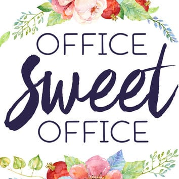 Office decor, Printable Wall Art, Office Sweet Office, printable quote, flower art, typography print, office art, office wall art