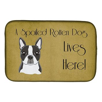 Boston Terrier Spoiled Dog Lives Here Dish Drying Mat BB1451DDM