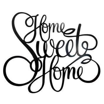 Home Sweet Home - Laser Cut Metal Wall Decor Sign