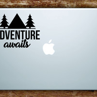 Adventure Awaits Laptop Apple Macbook Quote Wall Decal Sticker Art Vinyl Explore Travel Wanderlust Mountains Trees Hike Cute