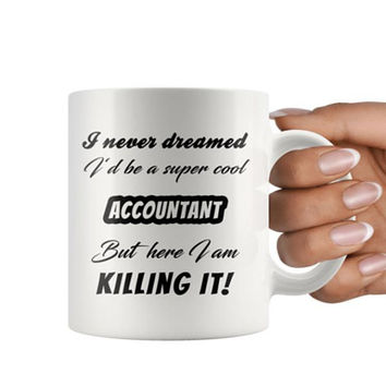 Accountant Mug, Accountant Gift, Coffee Mug, Accounting Mug, Funny Accountant Coffee Mug, Funny Accountant Cup, Funny Mug, Accounting, CPA