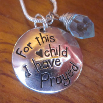 For this Child I have Prayed and Birthstone Custom, Personalized Necklace