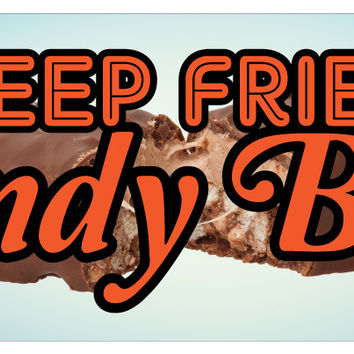 "36"" Deep Fried Candy Bar Sticker Warm Fresh Concession Stand Sign"