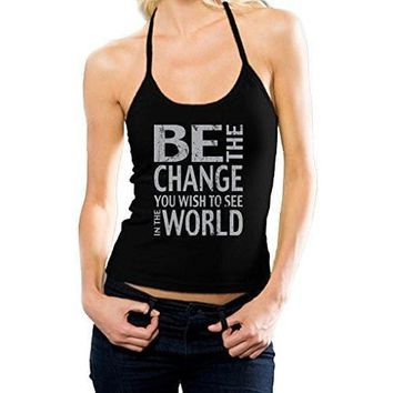 "Yoga Clothing for You Ladies ""Be the Change"" Halter Tank Top"