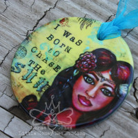 I Was Born To Chase The Sun Gypsy Ornament Round Porcelain - Bohemian Inspired Decorations