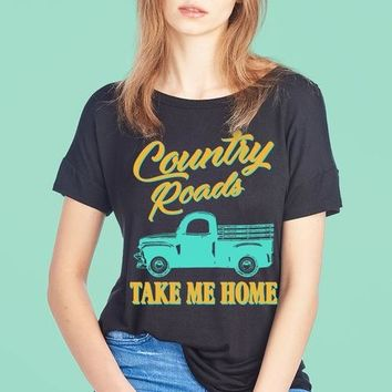 Country Roads Take Me Home W Pick Up Truck