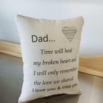 Dad memory pillow throw pillow sympathy gift pillow loss of dad