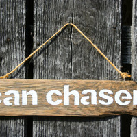Can Chaser Barrel Racing Hand Painted Barn Wood SIgn