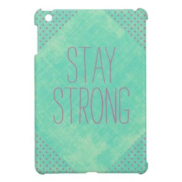 Vintage Stay Strong Quote