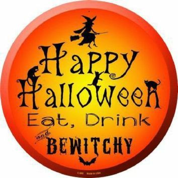 Happy Halloween Eat Drink Bewitchery Frontdoor Circular 12 inch  Sign